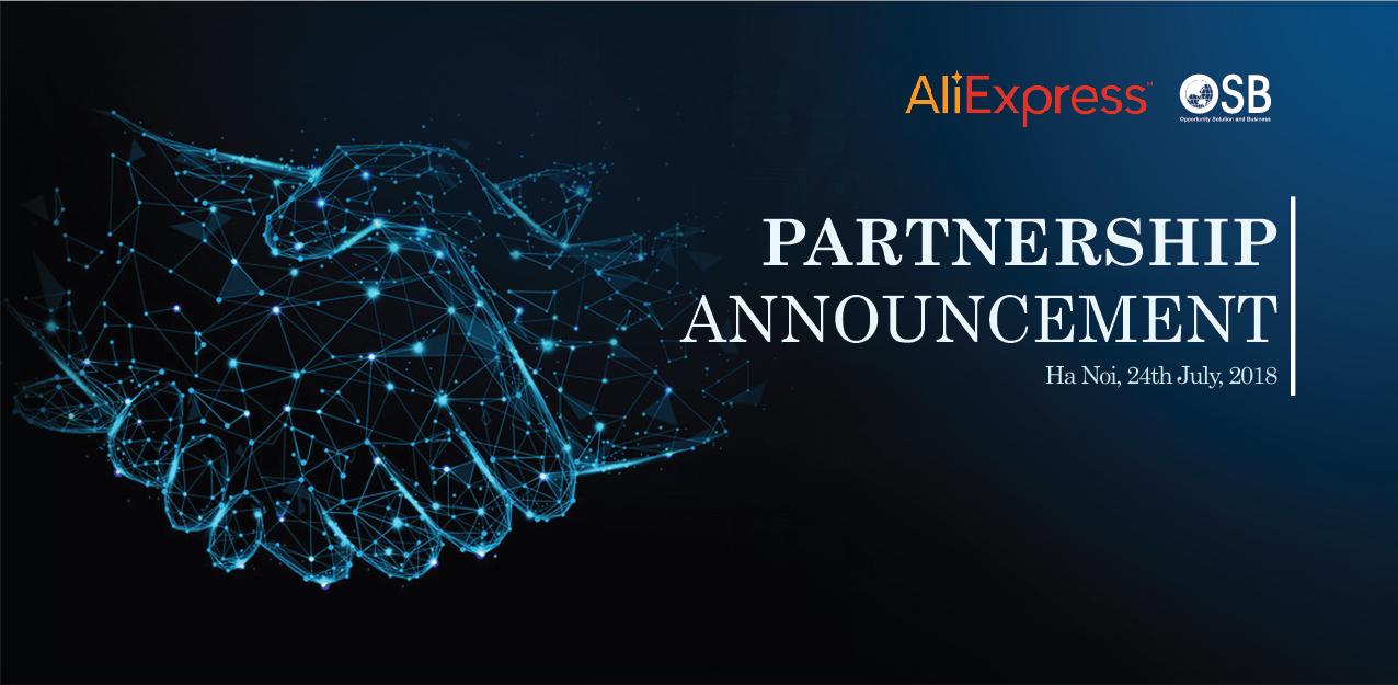OSB - AliExpress: Công bố hợp tác hỗ trợ doanh nghiệp xuất khẩu Việt Nam